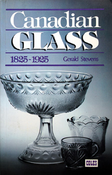 Canadian Glass 1825-1925