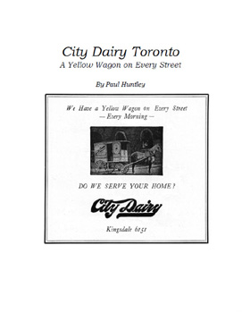 City Dairy Toronto, A Yellow Wagon on Every Street