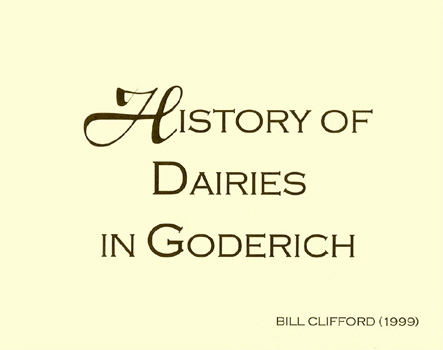 History of Dairies in Goderich