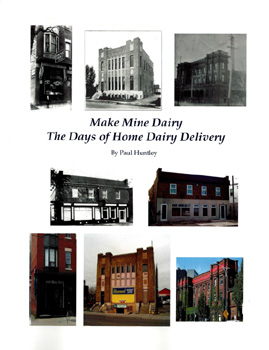 Make Mine Dairy, The Days of Home Dairy Delivery