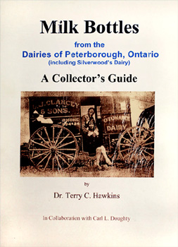 Milk Bottles from the Dairies of Peterborough, Ontario - A Collector's Guide