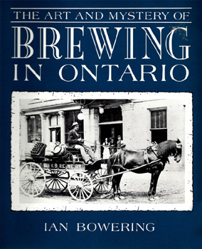 The Art and Mystery of Brewing in Ontario