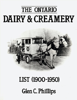 The Ontario Dairy & Creamery List (1900-1950)