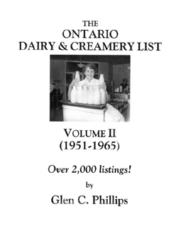 The Ontario Dairy & Creamery List, Volume II (1951 - 1965)