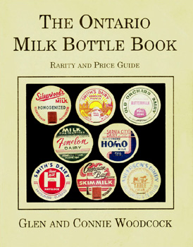 The Ontario Milk Bottle Book, Rarity and Price Guide
