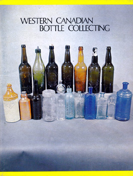 Western Canadian Bottle Collecting