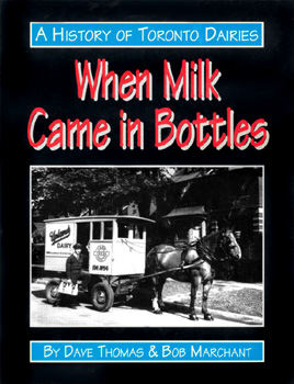 A History of Toronto Dairies, When Milk Came in Bottles